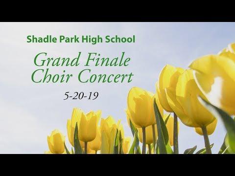"Shadle Park High School Choir ""Grand Finale"" Concert, May 20, 2019"