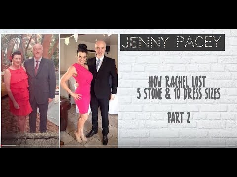 How Rachel Lost 5 Stone and 10 Dress Sizes: Part 2