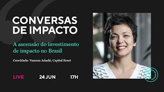 Conversas de Impacto com Vanessa Adachi