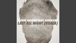 Last All Night (Koala) (feat. KStewart) (TC4 Remix)