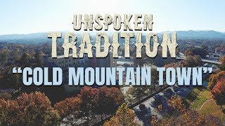 "Unspoken Tradition ""Cold Mountain Town"" [Official]"