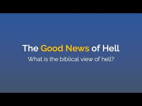 The Good News of Hell - A seminar