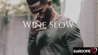 Bryson Tiller - Wine Slow ft. Trey Songz *NEW SONG 2017*