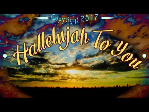 Hallelujah To You! Western Swing Gospel Praise & Worship Song