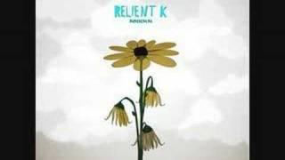 Relient K- Be My Escape