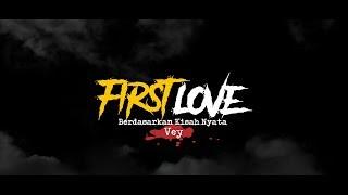 Cerita Horor True Story #5 - FIRST LOVE