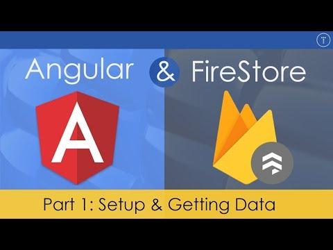 Angular & FireStore Application [1] - Setup & Getting Data