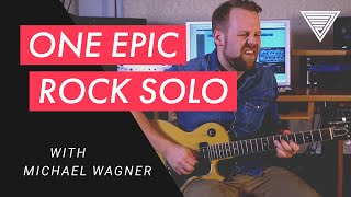 "Epic Rock Solo! Michael Wagner's ""Expressive Hard Rock"" Guitar Masterclass"