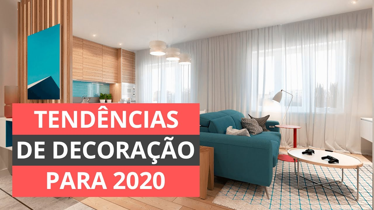 TENDÊNCIAS DE DECORAÇÃO PARA CASA 2020 - 6 DICAS