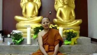 Dhamma for 8th day ( Loka Thor 8).MPG