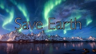 Save Earth - Leonardo DiCaprio