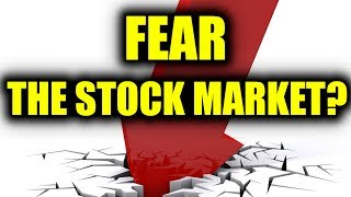 Should You Fear The Stock Market??? 📉