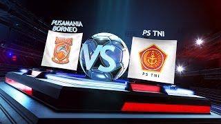 Grup C: PS TNI vs Pusamania Borneo FC 2-2* (Pen 6-5) - Match Highlights