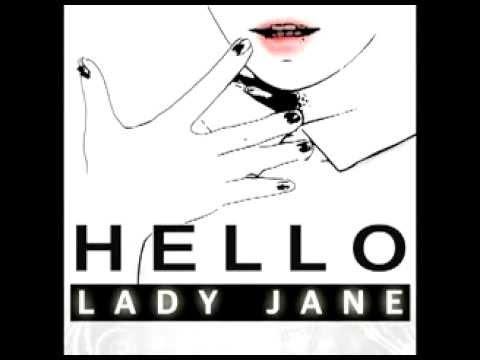 Клип Lady Jane - Hello