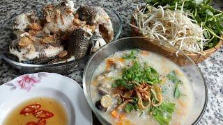 Cách nấu CHÁO CÁ LÓC rau đắng miền tây - Món Ăn Ngon Mỗi Ngày