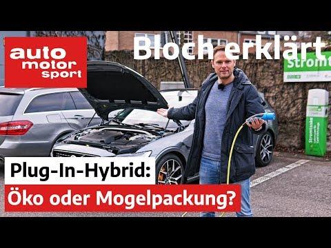Öko oder Mogelpackung? 7 Fragen zum Plug-In-Hybrid - Bloch erklärt #86 | auto motor & sport