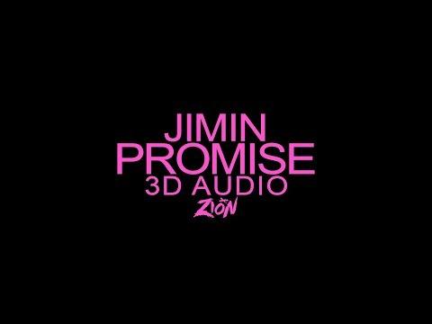JIMIN(지민) of BTS(방탄소년단) - Promise(약속) (3D Audio Version)
