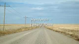 Hendersin - Lonely Road