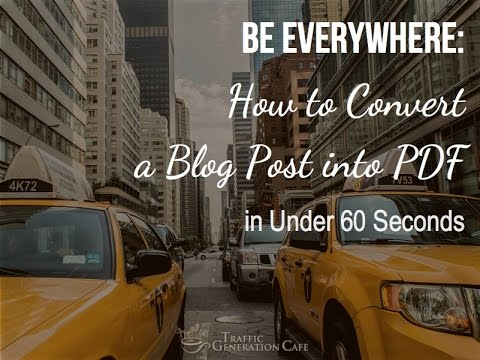 How to Convert a Blog Post into a PDF