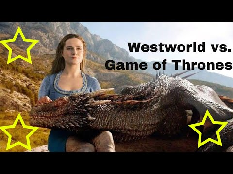 Westworld Vs Game of Thrones