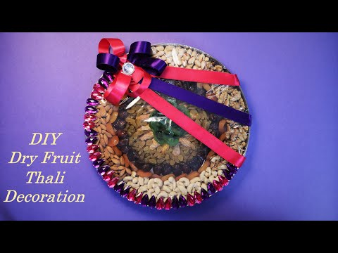 DIY Dry Fruit Tray Decoration Ideas | Wedding Thali Diwali Gift Packing Ideas | Trousseau Packing