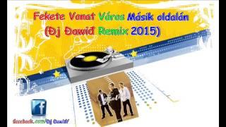 █▬█ █ ▀█▀Fekete Vonat Város Másik Oldalán Đj Đawiđ 2k15 Remix 2015