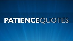 🔴 Patience Quotes - The best quotes on patience