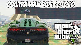 GTA 5 Online (PC) - O ULTRA WALLRIDE COTOCO !