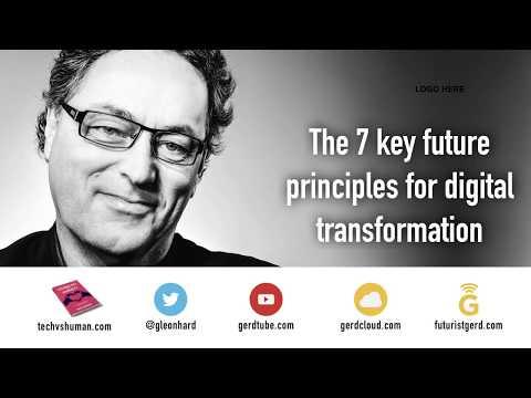 The 7 essential Future Principles: Keynote Speaker Gerd Leonhard Presentation ThoughtWorks London