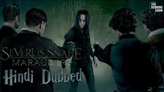 Severus Snape and the Marauders Official Hindi Dubbed | Harry Potter Prequel