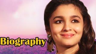 Alia bhatt - biography