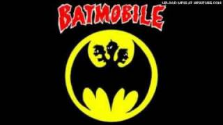 Watch Batmobile Do You Wanna Touch video