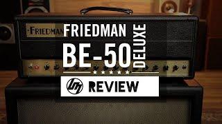 Friedman BE-50 Deluxe Guitar Amp   Better Music