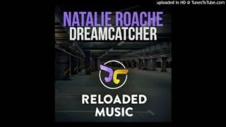 Natalie Roache - Dreamcatcher (Original Mix)