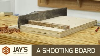 A Shooting Board - Why You Should Make One - 264