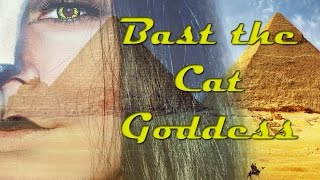 Египетская богиня-кошка (Бастет) / Bast the Cat Goddess