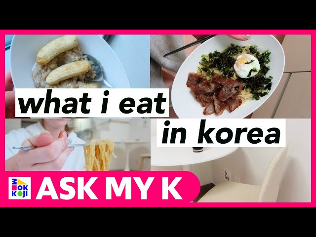 Ask My K : Adrienne Hill - what I eat living in korea!