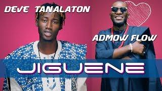 Deve Tanalaton - Jiguene ft. Admow Flow - Clip Officiel