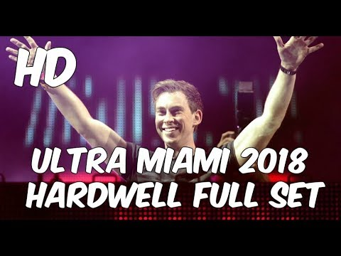 Ultra Miami 2018 - Hardwell Full Set Main Stage