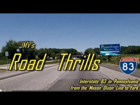 Interstate 83 in Pennsylvania - from the Mason Dixon Line to York