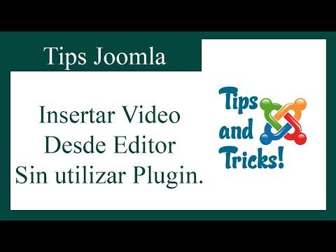 TIPS JOOMLA: INSERTAR VIDEO DESDE EDITOR, SIN UTILIZAR PLUGIN.