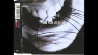 THE FAIR SEX - Shelter (tfs.tdc act)