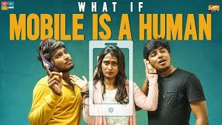 What if MOBILE Was a HUMAN || Narikootam #21 || Tamada Media