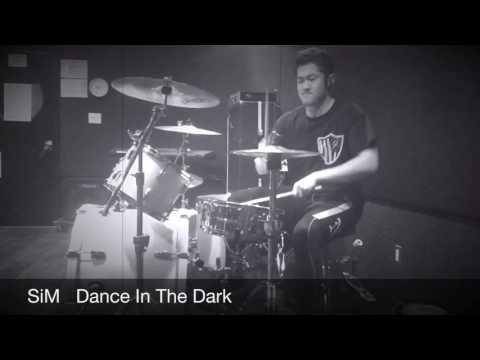 【SiM】Dance In The Dark 叩いてみた