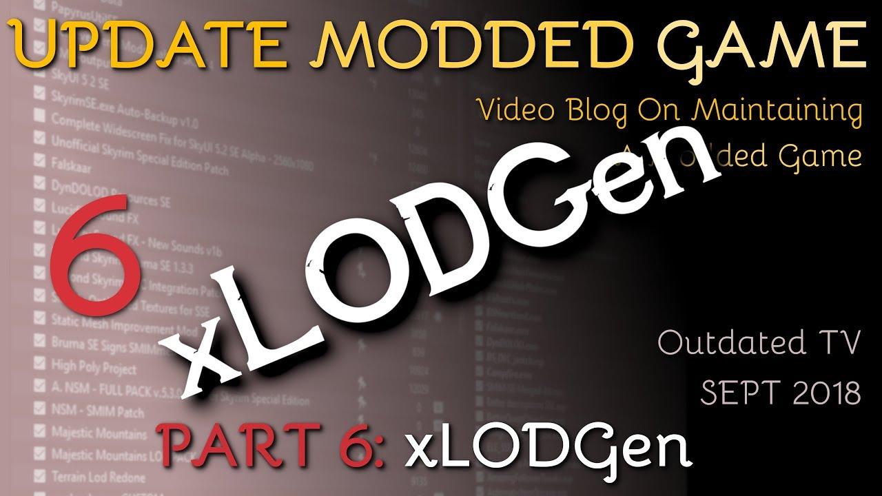 UPDATE VIDEO BLOG 6 - xLODGen
