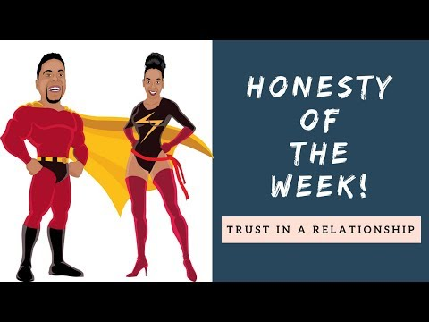 Trust in a Relationship - Honesty of the Week