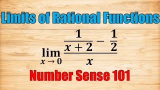 Limits of Rational Funcтions (Fractions and Square Roots) - Number Sense 101