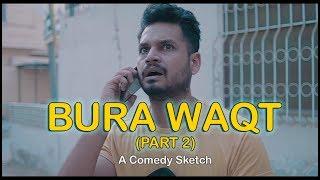 BURA WAQT - Part 2 | Karachi Vynz Official