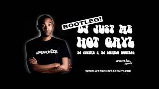 Belly Ft SnoopDogg - Hot Gayl ( Dj Just Me & Dj Danilo Bootleg )