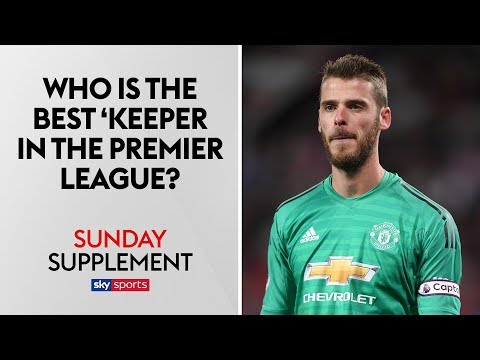 Who is the BEST goalkeeper in the Premier League? | Sunday Supplement